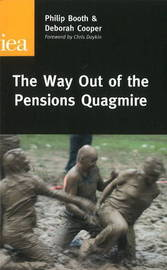 The Way Out of the Pensions Quagmire by Philip Booth image