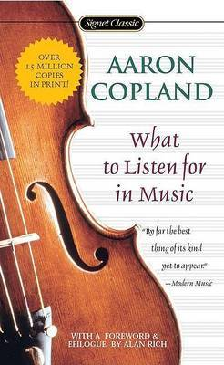 What To Listen For In Music by Aaron Copland image