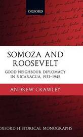 Somoza and Roosevelt by Andrew Crawley