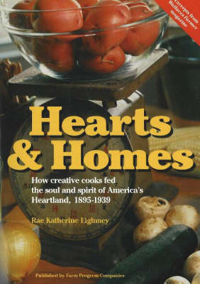 Hearts and Homes by Rae Katherine Eighmey