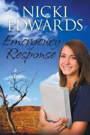 Emergency Response by Nicki Edwards