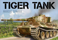 Tiger Tank by Marcus Cowper