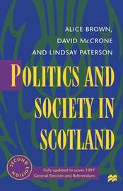 Politics and Society in Scotland by Alice Brown