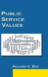 Public Service Values by Richard C Box