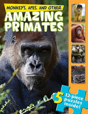 Monkeys, Apes, and Other Amazing Primates (a Jigsaw Book) by Claire Belmont image