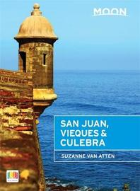 Moon San Juan, Vieques & Culebra (2nd ed) by Suzanne Van Atten image