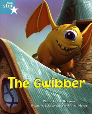 Fantastic Forest Turquoise Level Fiction: The Gwibber by Lisa Thompson image