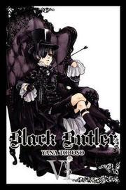 Black Butler, Vol. 6 by Yana Toboso