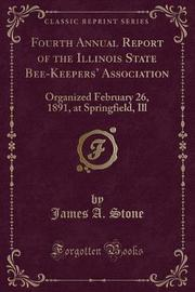 Fourth Annual Report of the Illinois State Bee-Keepers' Association by James A Stone image