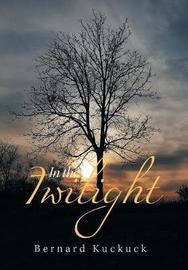 In the Twilight by Bernard Kuckuck image