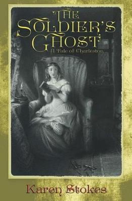 The Soldier's Ghost by Karen Stokes image