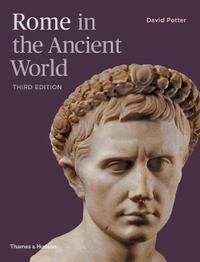 Rome in the Ancient World by David Potter