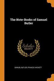The Note-Books of Samuel Butler by Samuel Butler