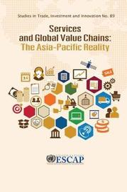 Services and Global Value Chains by United Nations. Economic and Social Commission for Asia and the Pacific