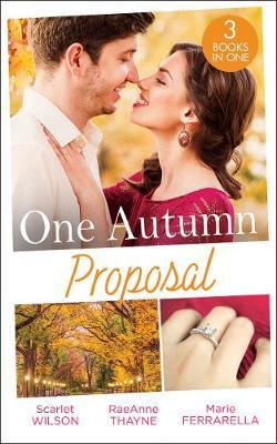 One Autumn Proposal by Scarlet Wilson