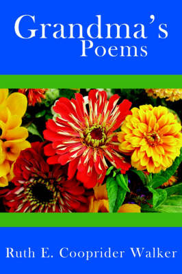 Grandma's Poems by Ruth E., Cooprider Walker image