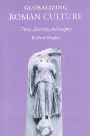 Globalizing Roman Culture by Richard Hingley image