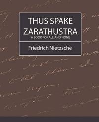 Thus Spake Zarathustra by Nietzsche, Friedrich image