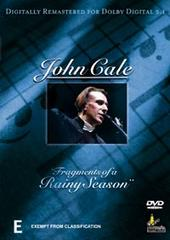 John Cale - Fragments Of A Rainy Season on DVD