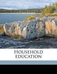 Household Education by Harriet Martineau