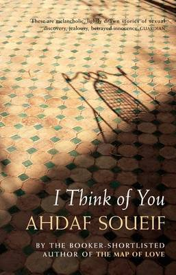 I Think of You by Ahdaf Soueif image
