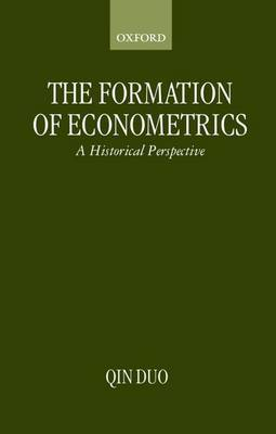 The Formation of Econometrics by Qin Duo