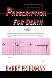 Prescription for Death by Professor Barry Friedman image