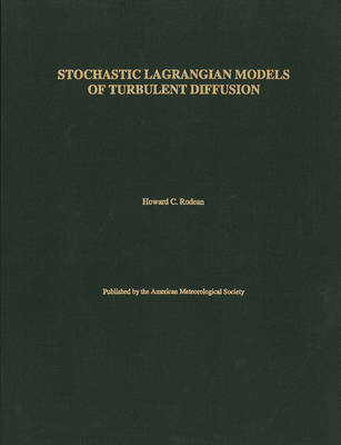 Stochastic Lagrangian Models of Turbulent Diffusion by Howard C. Rodean