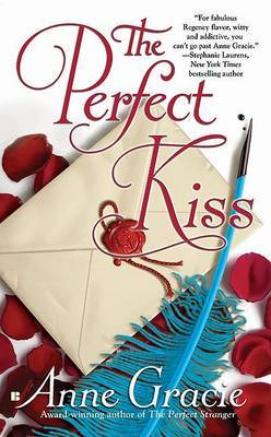 The Perfect Kiss by Anne Gracie