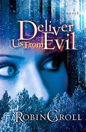 Deliver Us from Evil by Robin Caroll image