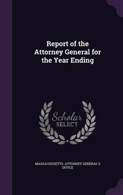 Report of the Attorney General for the Year Ending image