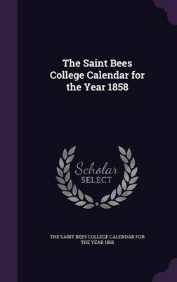 The Saint Bees College Calendar for the Year 1858 image