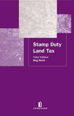 Stamp Duty Land Tax by Reginald S. Nock