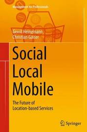 Social - Local - Mobile by Gerrit Heinemann
