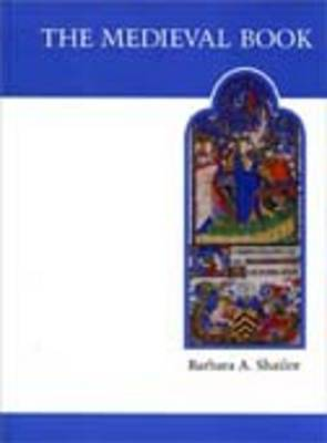 The Medieval Book by Barbara Shailor image