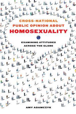 Cross-National Public Opinion about Homosexuality by Amy Adamczyk image