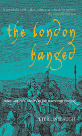 The London Hanged by Peter Linebaugh image