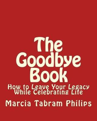 Goodbye Book by Marcia Tabram Philips image