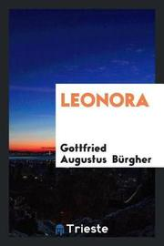 Leonora by Gottfried Augustus Burgher