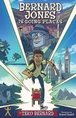 Bernard Jones Is Going Places by Teko Bernard