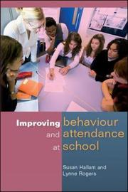 Improving Behaviour and Attendance at School by Susan Hallam image