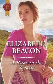 A Rake to the Rescue by Elizabeth Beacon