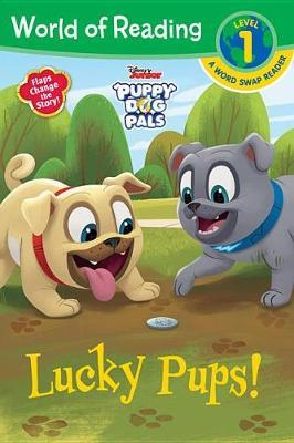 Puppy Dog Pals: Lucky Pups by Brooke Vitale