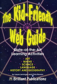 The Kid-Friendly Web Guide by Laura Leininger image