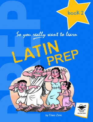 Latin Prep Book 2: A Textbook for Common Entrance Level 2: Book 2 by Theo Zinn image
