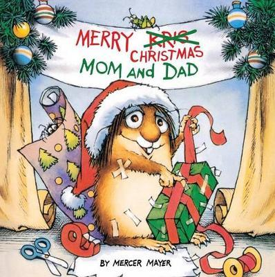 Merry Christmas Mom and Dad by Mercer Mayer