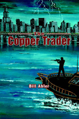 The Copper Trader by Bill Abler image