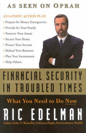 Financial Security in Troubled Times: What You Need to Do Now by Ric Edelman image