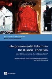 Intergovernmental Reforms in the Russian Federation by Migara O. De Silva