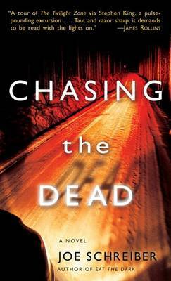Chasing The Dead by Joe Schreiber image